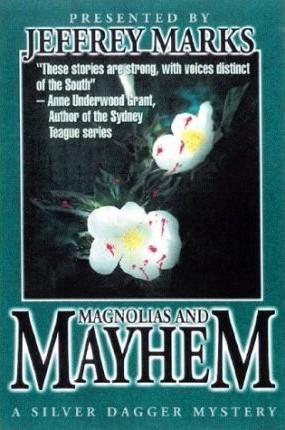 Magnolias and Mayhem