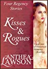 Kisses and Rogues...