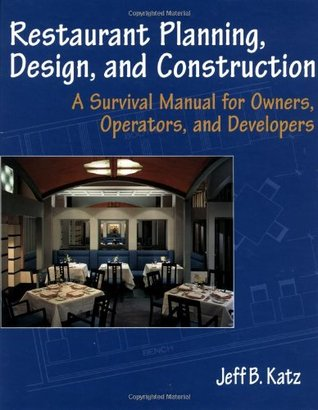 Restaurant Planning Design And Construction A Survival