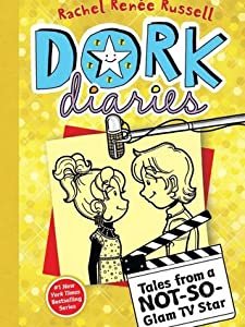 Tales from a Not-So-Glam TV Star (Dork Diaries, #7)