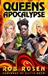 Queens of the Apocalypse by Rob Rosen