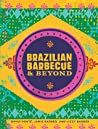Brazilian Barbecue  Beyond