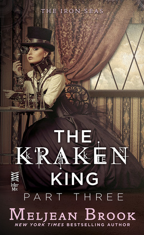 The Kraken King and the Fox's Den by Meljean Brook