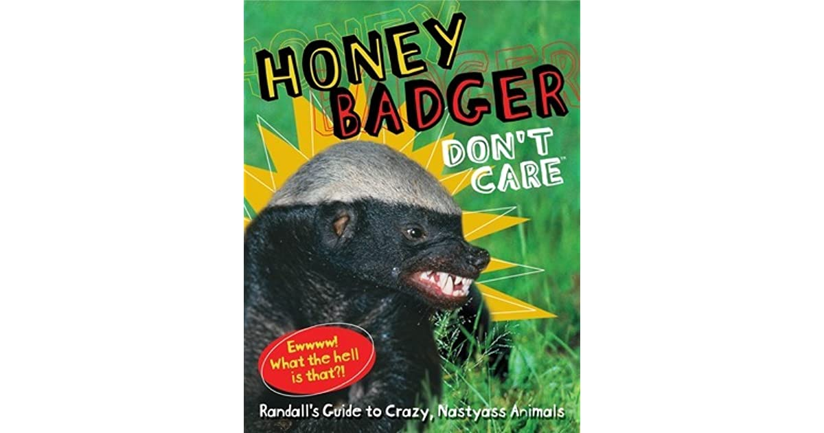 Honey badger gay guy