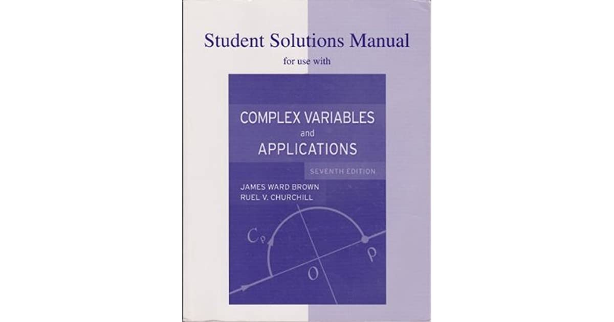 Complex variables and application student solution manual by.