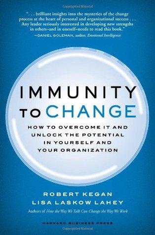 Immunity to Change by Robert Kegan
