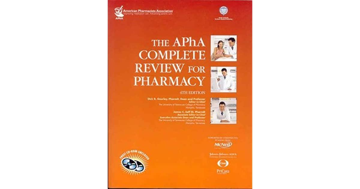 The APhA Complete Review For Pharmacy 4th Edition By Dick R