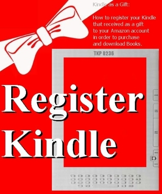 How to register your Kindle that received as a gift to your account in order to purchase and download Books. - TKP 0236 -