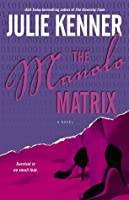 The Manolo Matrix (Codebreaker Trilogy #2)