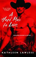 A Hard Man to Love