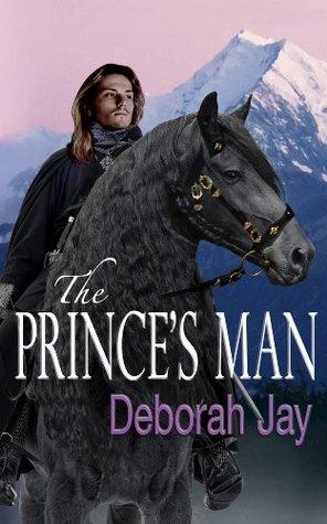 The Prince's Man by Deborah Jay