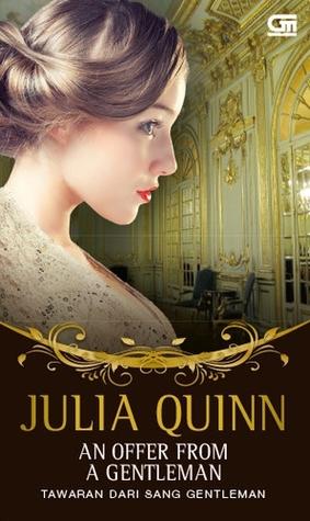 Tawaran dari Sang Gentleman - An Offer From a Gentleman by Julia Quinn