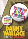 Random Acts of Kindness by Danny Wallace