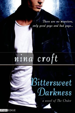 Bittersweet Darkness (The Order, #3)