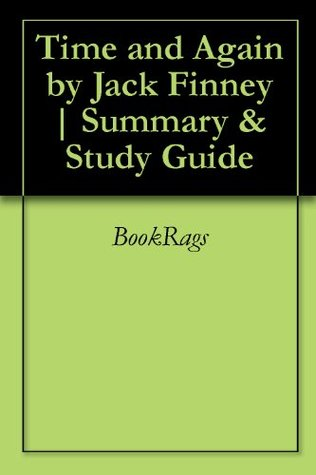 Time and Again by Jack Finney | Summary & Study Guide