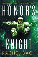 Honor's Knight (Paradox, #2)