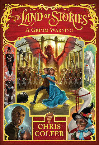 A Grimm Warning (The Land of Stories, #3)