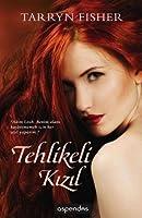 Tehlikeli Kızıl (Love Me With Lies, #2)