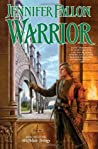 Warrior (Hythrun Chronicles: Wolfblade, #2)