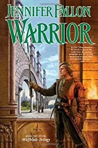 Warrior (Hythrun Chronicles: Wolfblade, #2)