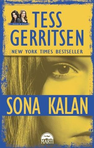 Sona Kalan (Rizzoli & Isles, #10)