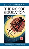 The Risk of Education by Luigi Giussani