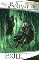 Exile (Forgotten Realms: Dark Elf Trilogy, #2; Legend of Drizzt, #2)