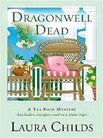 Dragonwell Dead (A Tea Shop Mystery, #8)