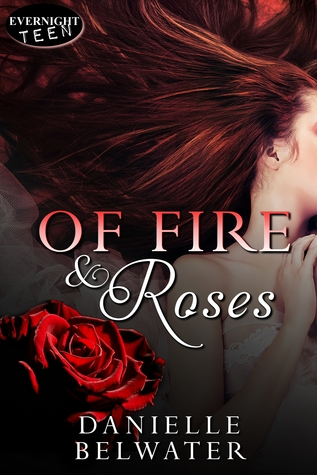 Of Fire and Roses (Erlanis Chronicles #1)