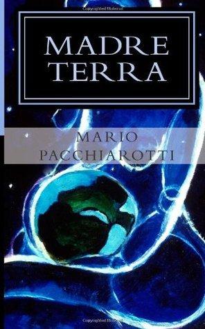 Madre Terra: Tre racconti brevi