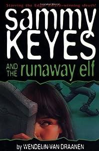 Sammy Keyes and the Runaway Elf (Sammy Keyes, #4)