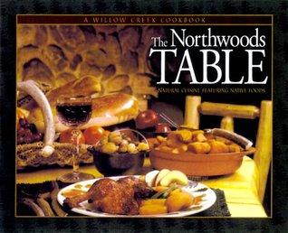!!> Download ➻ The Northwoods Table  ➿ Author Henry Sinkus – Vejega.info