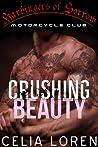 Crushing Beauty: Harbingers of Sorrow MC (Vegas Titans, #1)