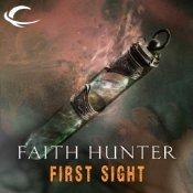 First Sight by Faith Hunter