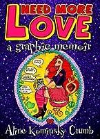 Need More Love: A Graphic Memoir