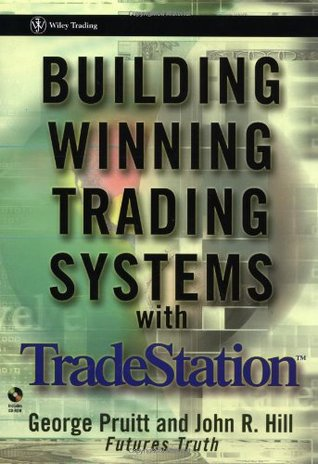 Building Winning Trading Systems with TradeStation by George