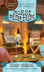 Roast Mortem (Coffeehouse Mystery, #9)