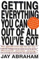 Getting Everything You Can Out of All You've Got: 21 Ways You Can Out-Think, Out-Perform, and Out-Earn the Competition