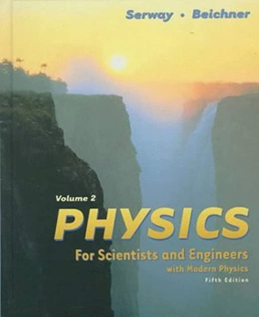physics for scientists and engineers volume ii by raymond a serway rh goodreads com College Physics Serway PowerPoint Serway Physics 8th Edition
