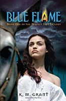 Blue Flame (Perfect Fire Trilogy)