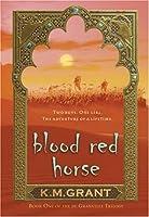Blood Red Horse (The de Granville Trilogy, #1)