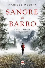 portada de la novela de intriga Sangre de barro, de Maribel Medina