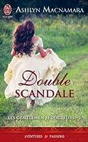 Double scandale (Les gentlemen séducteurs, #1)