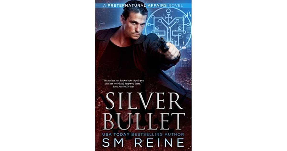 Silver Bullet Preternatural Affairs 2 By Sm Reine