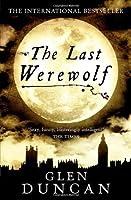 The Last Werewolf (The Last Werewolf #1)