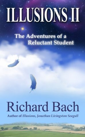 Illusions II: The Adventures of a Reluctant Student
