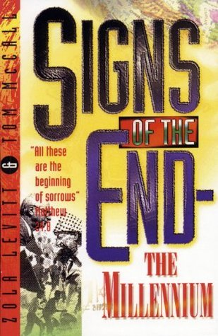 Signs of the End-The Millennium - Zola Levitt