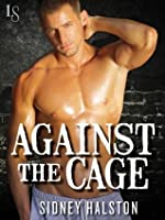Against the Cage (Worth the Fight, #1)