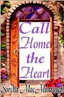 Call Home the Heart