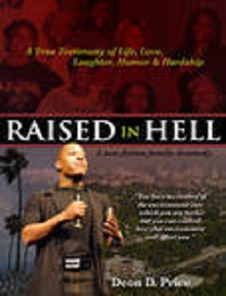Raised In Hell - A non-fiction family dramedy